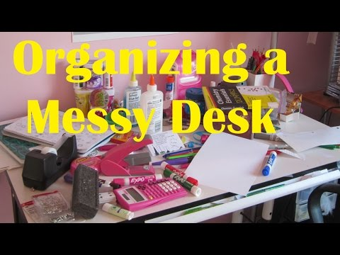 How to Organize a Messy Desk Method One of Two