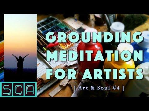 Grounding Meditation For Artists & Creative People - soft spoken [ Art & Soul #4 ]