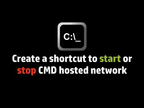 Create a shortcut to start or stop CMD hosted network