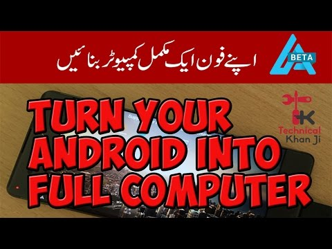 How to Turn Your Android smartphone And Tablet into a Computer
