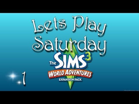Lets Play Saturday The Sims 3 World Adventures E1 - To Egypt!