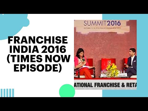 Franchise India 2016 (Times Now Episode)