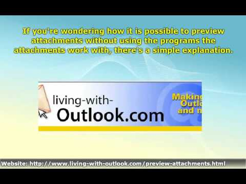 Learn How to Use Outlook 2007 Message Attachment Previewers