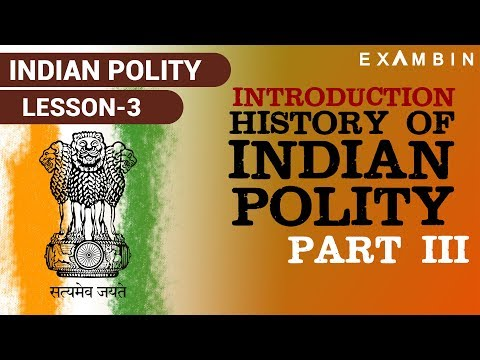 Introduction to Indian Polity - Part 3 | Indian polity history for ssc cgl | Indian polity for upsc
