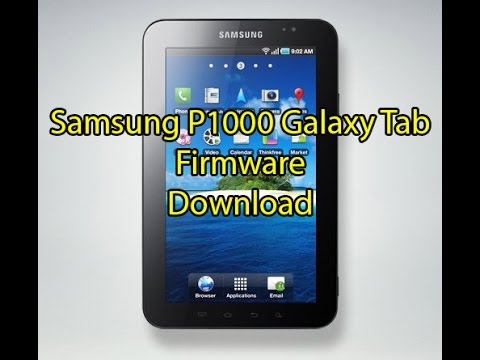 How To  Download Samsung P1000 Galaxy Tab Firmware