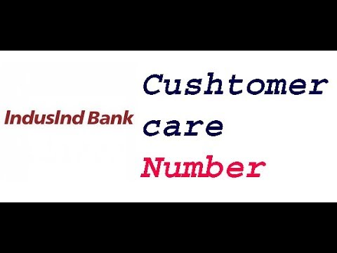 indusind bank Customer care number | indusind bank Customer service
