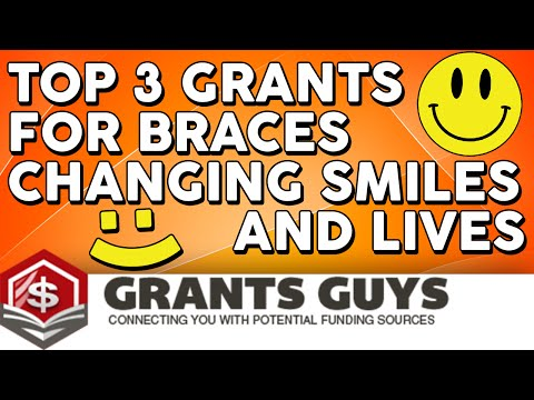 Top 3 Grants For Braces Changing Smiles & Lives