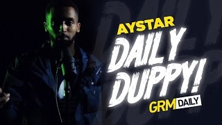 Aystar - Daily Duppy S:05 EP:11 | GRM Daily