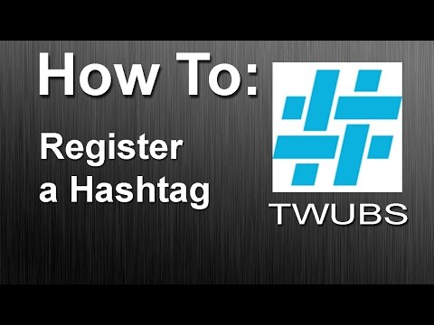 How to: Register a Hashtag