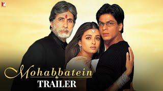 Mohabbatein - Official Trailer | Amitabh Bachchan | Shah Rukh Khan | Aishwarya Rai