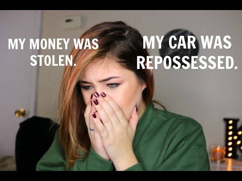 LIFE UPDATE: SOMEONE STOLE MY MONEY & CAR WAS REPOSSESSED