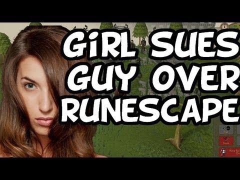 Girl Sues Guy Over RuneScape!