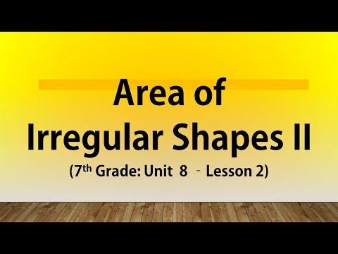 Area of Irregular / Composite Shapes II (7th Grade Unit 8 Lesson 2)