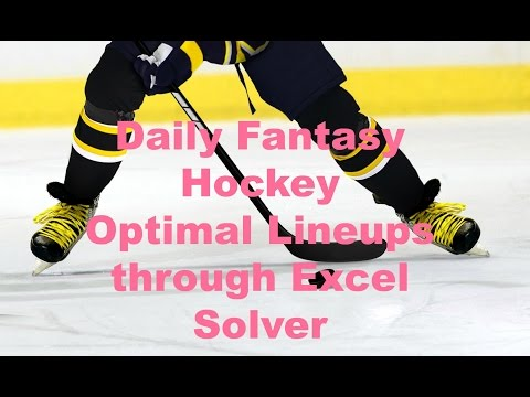 NHL Hockey Daily Fantasy Spreadsheet in Excel Solver Optimal lineups