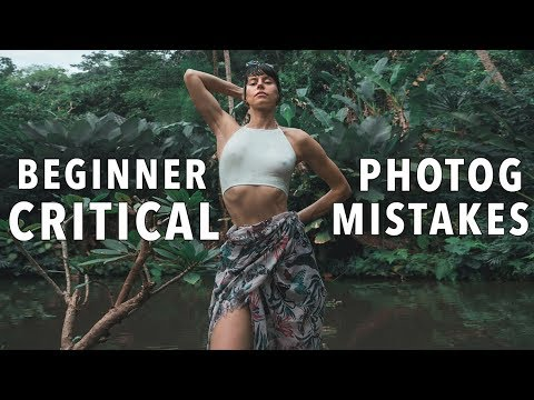 12 Mistakes Beginner Photographers Make And Tips on How To Fix Them FAST!