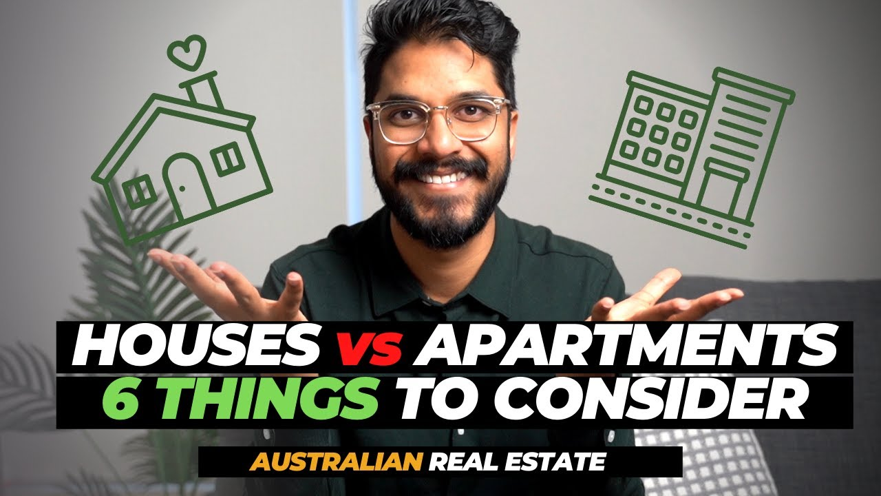 Should I buy a house or apartment 2021?   6 Things you MUST consider 🛑   Australian Real Estate
