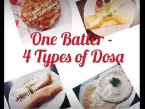 One Batter - 4 Types of Dosa | How to make dosai maavu in Tamil recipe| Paper Roast | Kal Dosai #97
