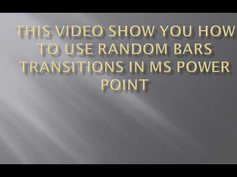 How to use  Random Bars Transitions in MS Power Point