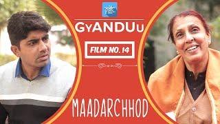 PDT GyANDUu - Maadarchhod | Film no.14