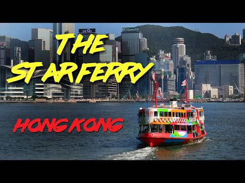 The Famous Star Ferry of Hong Kong