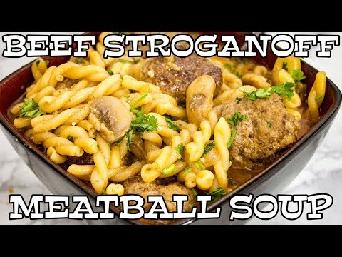 Beef Stroganoff Meatball Soup   DUTCH OVEN RECIPE   The Starving Chef
