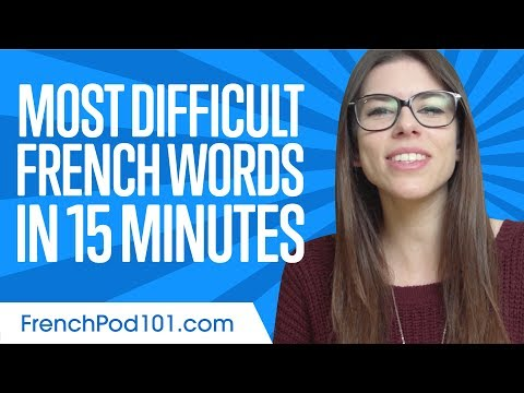 Can You Say These Difficult French Words? _ Learn the Most Difficult french Words in 15 min