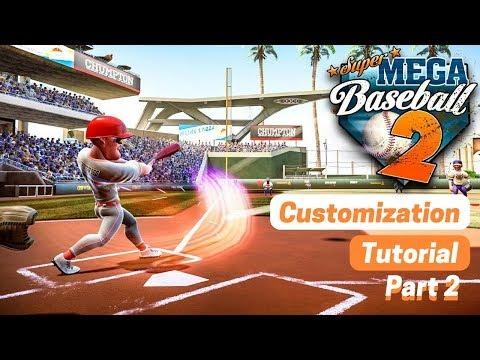Super Mega Baseball 2 Customization Tutorial   Part 2
