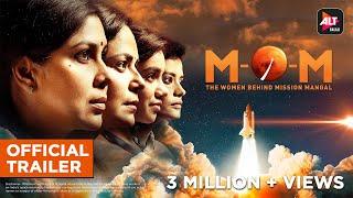 M.O.M | Mission Over Mars | Official Trailer | Mona | Sakshi | Nidhi | Palomi | ALTBalaji