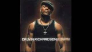 """CALVIN RICHARDSON """"Keep On Pushin'"""""""
