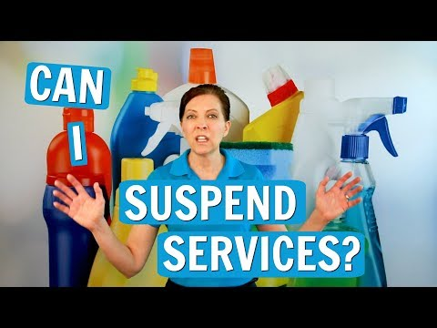 Can a Customer Suspend House Cleaning Service?