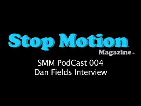 Stop Motion PodCast 004 - (Puppet Fabricator) Dan Fields