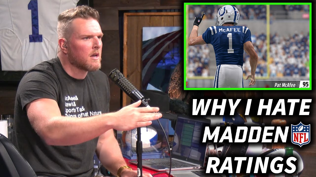 Why Pat McAfee HATES Madden Ratings.
