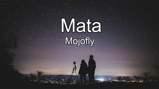 Mojofly - Mata lyrics