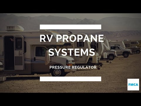 Motorhome Propane Pressure Regulator: What Is It, How Does It Work?