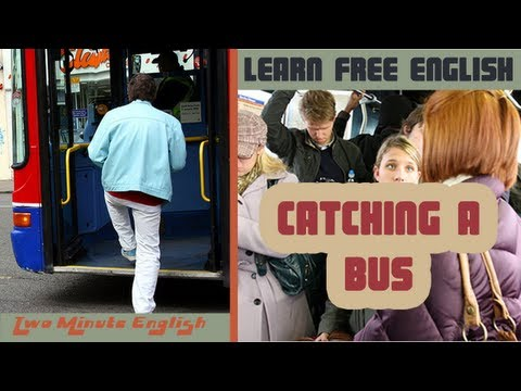Catching a Bus - Learn English Conversation