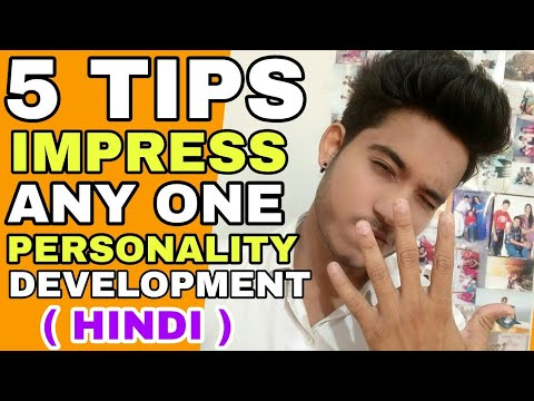 How To Impress Everyone | Hindi | How To Make Everyone Like You | Personality Development