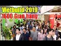 Triển lãm quốc tế Vietbuild 2019 lần 1 tại Hà Nội