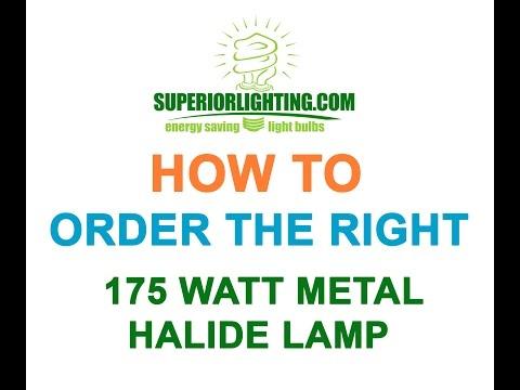 How to Order the 175 Watt Metal Halide Lamp