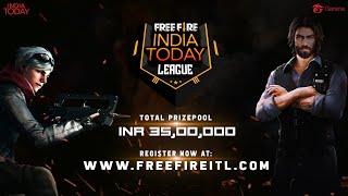 Free Fire India Today League - Register Now! #FreeFireITL