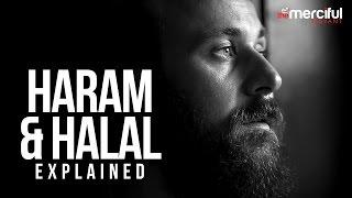 Halal & Haram Explained (Unlawful & Lawful)