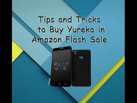 Tips/Tricks to buy Micromax Yu Yureka in Amazon Flash Sale(100% Working)