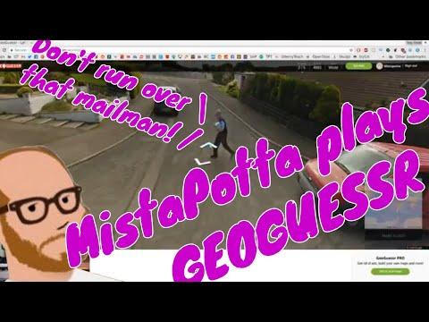 MistaPotta plays GeoGuessr - Episode 1