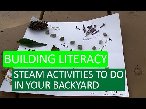 Building Literacy with STEAM Activities in Your Backyard