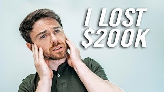 I Lost $200,000 Trying To Invest