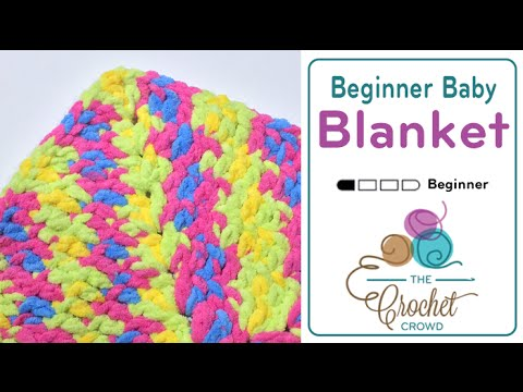 How to Crochet A Baby Blanket for Beginners