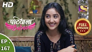 Patiala Babes - Ep 167 - Full Episode - 17th July, 2019
