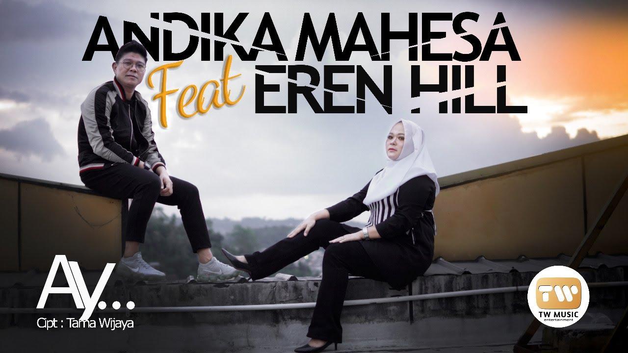 Download ANDIKA [KANGEN] MAHESA ft EREN HILL | AY... | Official Music Video MP3 Gratis