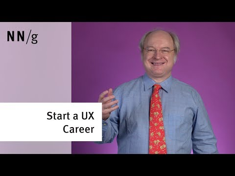 How to Start a New Career in UX (Jakob Nielsen)