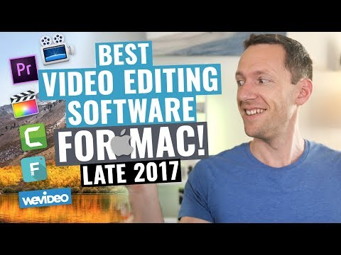 Best Video Editing Software for Mac: Late 2017 Review!
