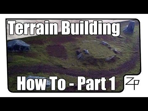 How To: Miniature Terrain Building - Part 1